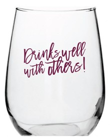 Drinks Well With Others Stemless Wine Glass (17 oz)